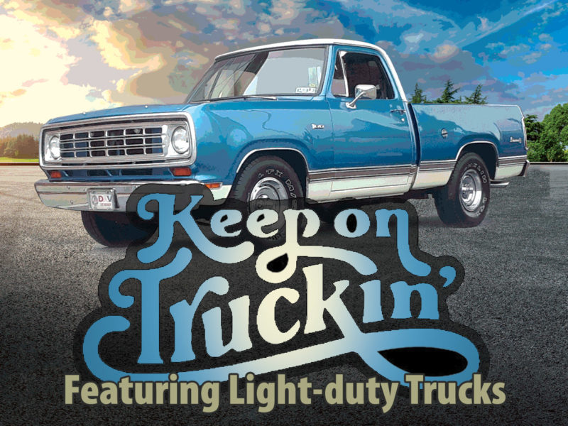 """Keep on Truckin'"" Light-duty Trucks"