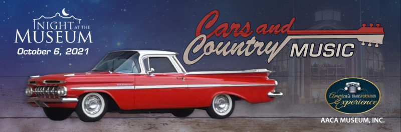 Night at the Museum celebrates Cars and Country Music!